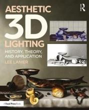 Lanier, Lee B Aesthetic 3D Lighting