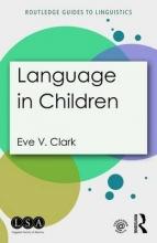 Eve V. Clark Language in Children