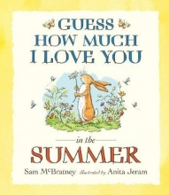 McBratney, Sam Guess How Much I Love You in the Summer