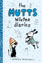 McDonnell, Patrick The Mutts Winter diaries