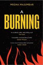 Megha Majumdar A Burning