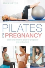 Anya Hayes Pilates for Pregnancy