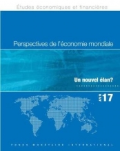 International Monetary Fund Staff World Economic Outlook, April 2017 (French Edition)