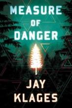 Klages, Jay Measure of Danger