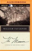 Faulkner, William The Mansion