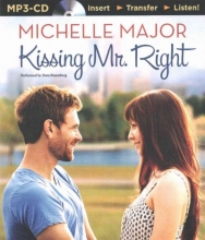 Major, Michelle Kissing Mr. Right