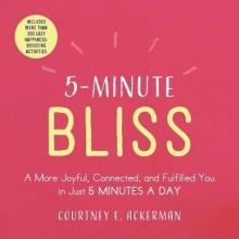 Courtney E. Ackerman 5-Minute Bliss