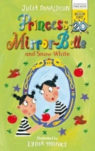 Donaldson, Julia Princess Mirror-Belle and Snow White