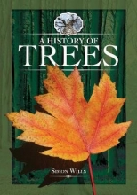 Wills, Simon A History of Trees