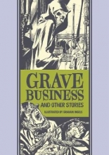 Feldstein, Al Grave Business and Other Stories
