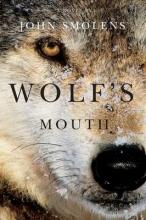 Smolens, John Wolf`s Mouth