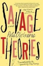 Pola,Oloixarac Savage Theories