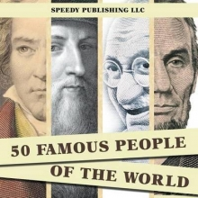Publishing Llc, Speedy 50 Famous People Of The World
