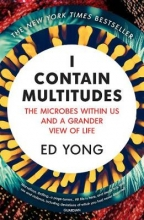 Ed Yong I Contain Multitudes