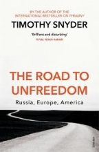 Timothy Snyder , The Road to Unfreedom