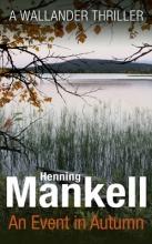 Mankell, Henning Event in Autumn