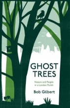 Bob Gilbert Ghost Trees
