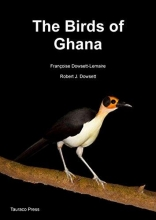 Francoise Dowsett-Lemaire,   Robert J. Dowsett The Birds of Ghana
