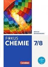 Arndt, Barbara,   Schäfer, Steffen,   Arnold, Karin Fokus Chemie 7./8. Schuljahr - Alle Schulformen - Berlin/Brandenburg - Schülerbuch