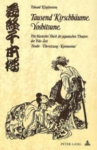 Klopfenstein, Eduard Tausend Kirschbaeume - Yoshitsune
