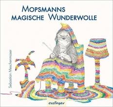 Meschenmoser, Sebastian Mopsmanns magische Wunderwolle