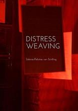 Schilling, Sidonie-Felicitas von Distress Weaving