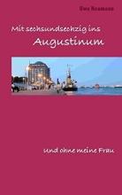 Neumann, Uwe Mit 66 ins Augustinum und ohne meine Frau