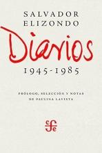 Elizondo, Salvador Diarios 1945-1985Diaries 1945- 1985