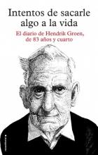Groen, Hendrik Intentos de sacarle algo a la vida Attempts to Make Something of Life