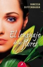 Diffenbaugh, Vanessa El lenguaje de las flores The Language of Flowers