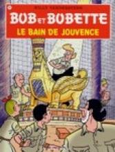 Willy  Vandersteen, P. Van Gucht Bob et Bobette Bob & Bobette 299 Le bain de jouvence