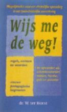 Wim ter Horst , Wijs me de weg!