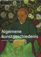 Hugh  Honour, John  Fleming Algemene kunstgeschiedenis