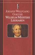 Johann Wolfgang Goethe , Wilhelm Meisters leerjaren