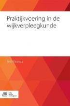 Henk Rosendal , Praktijkvoering in de wijkverpleegkunde