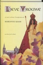 M.  Keser Lieve Vrouwe
