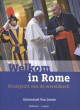 Emmanuel Van Lierde , Welkom in Rome