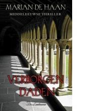 Marian de Haan , Verborgen daden