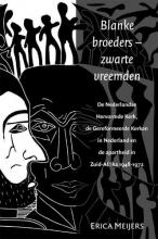 E. Meijers , Blanke broeders - zwarte vreemden