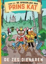 Tommy A De sprookjes van Prins Kat 1 De zes dienaren