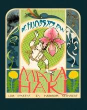 Lida  Dykstra , De huodsjes fan Mata Hari