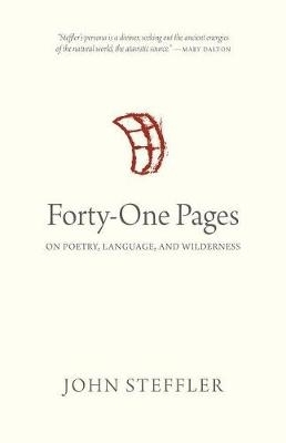 John Steffler,Forty-One Pages