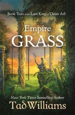 Tad Williams,Empire of Grass