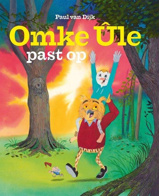 Paul van Dijk,Omke Ûle past op