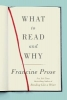 Francine Prose, What to Read and Why
