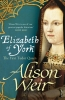 Weir, Alison, Elizabeth of York