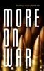 Van Crevald, Martin, More on War
