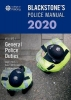 <b>Paul (Police Training Consultant) Connor,   Glenn (Private assessment and examination consultant) Hutton,   Gavin (Head of Corporate Communications, Kent Police) McKinnon</b>,Blackstone`s Police Manuals Volume 4: General Police Duties 2020