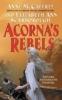 Anne Mccaffrey & A.  Scarborough, Acorna's Rebels