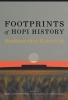 Leigh J. Kuwanwisiwma,   T. J. Ferguson,   Chip Colwell, Footprints of Hopi History